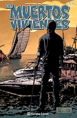 Los muertos vivientes #139: Vida y muerte (Los Muertos Vivientes Serie nº 1) por Robert Kirkman