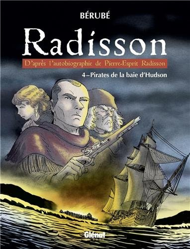 radisson-tome-4-pirates-de-la-baie-dhudson