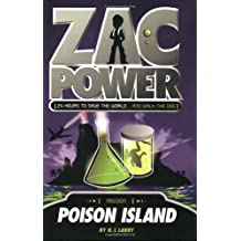 Zac Power #1: Poison Island: 24 Hours to Save the World ... and Walk the Dog