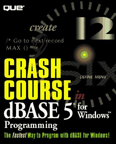 crash-course-in-dbase-5-0-for-windows-programming-by-green-christopher-r-1994-paperback
