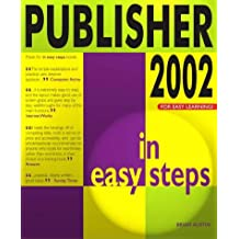 Publisher 2002 In Easy Steps (In Easy Steps Series)