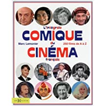 L'Intégrale du cinéma comique français de Marc LEMONIER ( 3 octobre 2013 )