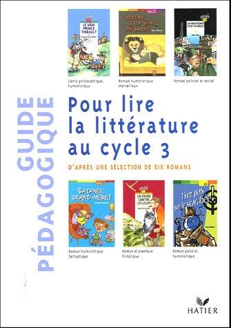 Pour lire la littérature au cycle 3 (livre du maître)