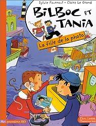 Bilboc et Tania : La Fille de la photo