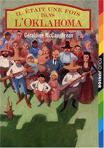 Il était une fois dans l'Oklahoma par Geraldine McCaughrean