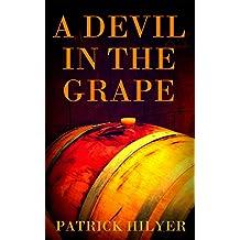 A Devil in the Grape (A Saint-Emilion Vineyard Mystery Book 2) (English Edition)