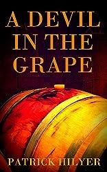 A Devil in the Grape (A Saint-Emilion Vineyard Mystery Book 2)