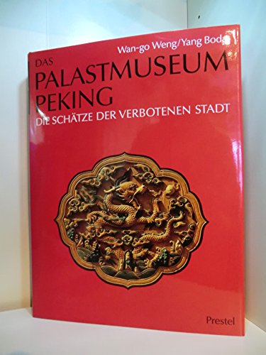 Das Palastmuseum in Peking. Die Schätze der Verbotenen Stadt - Yang Wan