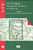 Le Grigne. Resegone di Lecco e Legnone 1:35.000