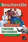 Bescherelle Chronologie de l'histoire des sciences: des origines à nos jours par Aubin