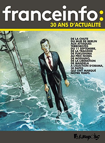 France Info : 30 ans d'actualité