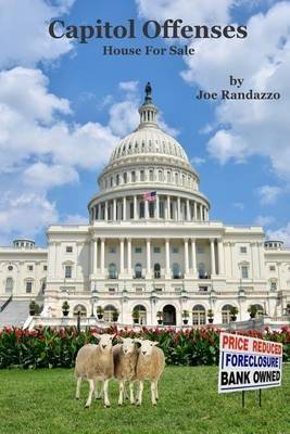 [(Capitol Offenses : House for Sale)] [By (author) Joe Randazzo] published on (May, 2015)