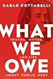 #7: What We Owe: Truths, Myths, and Lies about Public Debt