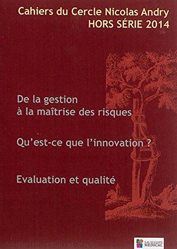 Cahiers du Cercle Nicolas Andry, Hors-srie 2014 :