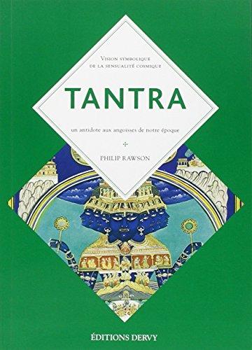 Tantra : Le culte indien de l'extase par Philip Rawson
