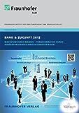 """Trendstudie """"Bank & Zukunft 2012""""."""