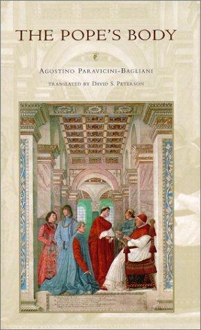 The Pope's Body by Agostino Paravicini-Bagliani (2000-07-01)