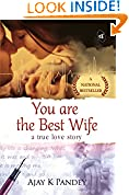 #3: You are the Best Wife: A True Love Story