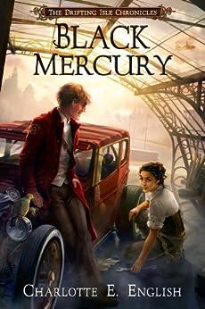 Black Mercury (The Drifting Isle Chronicles Book 2) (English Edition) di [English, Charlotte E.]