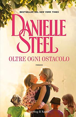 Oltre ogni ostacolo di [Steel, Danielle]