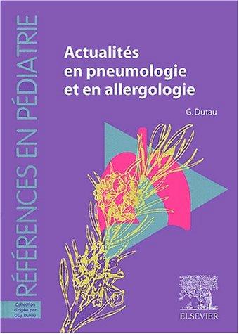 Actualités en Pneumologie et Allergologie