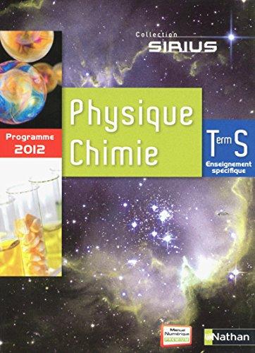 Physique-Chimie Term S spécifique par Nicolas Coppens