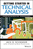 Getting Started in Technical Analysis (Getting Started In... Book 19)