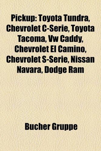 pickup-toyota-tundra-chevrolet-c-serie-toyota-tacoma-vw-caddy-chevrolet-el-camino-chevrolet-s-serie-