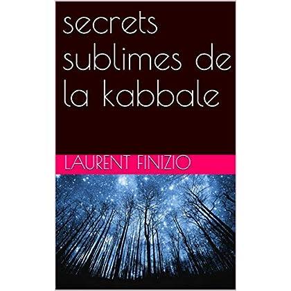 secrets sublimes de la kabbale