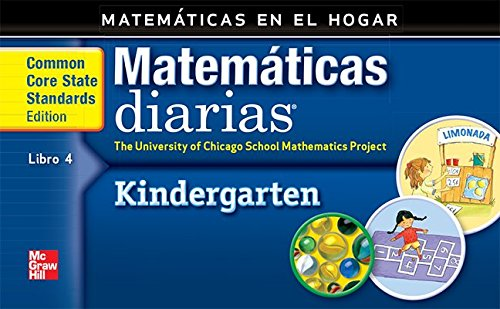 Grade K: Mathematics at Home Book 4/Matemáticas En El Hogar, Libro 4 (Everyday Math) por Max Bell