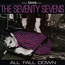 All Fall Down by Seventy-Sevens