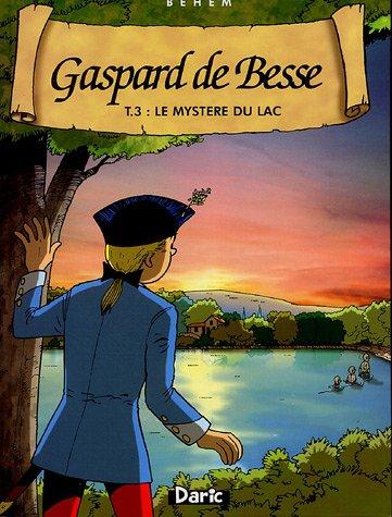 Gaspard de Besse, Tome 3 : Le mystère du lac