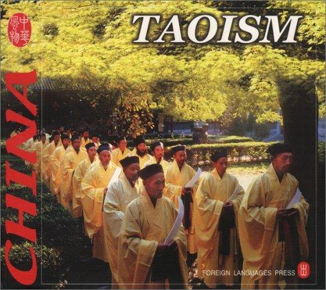 Taoism - Culture of China par Foreign Languages Press