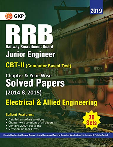 RRB 2019 - Junior Engineer CBT II 30 Sets : Chapter-Wise & Year-Wise solved Papers (2014 & 2015) - Electrical & Allied Engineering