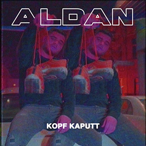 Kopf kaputt [Explicit]