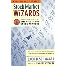 [(Stock Market Wizards : Interviews with America's Top Stock Traders)] [By (author) Jack D. Schwager] published on (April, 2003)