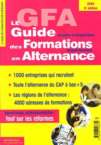 Le Guide écoles-entreprises des Formations supérieures en Alternance (GFA)