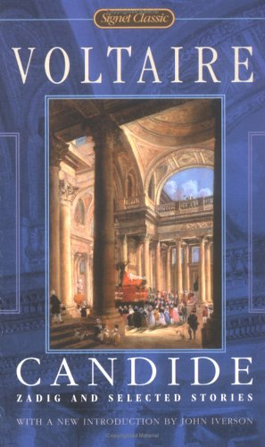 Candide, Zadig, and Selected Stories (Signet Classics)