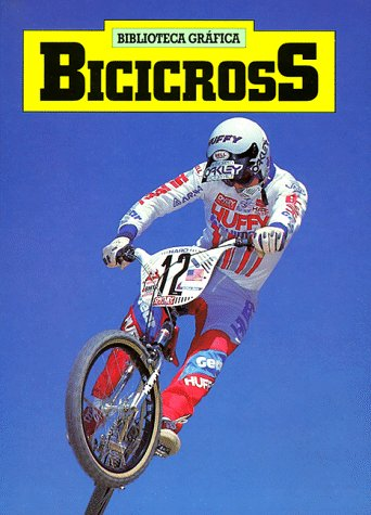 Bicicross (Biblioteca Grafica) por Norman S. Barrett