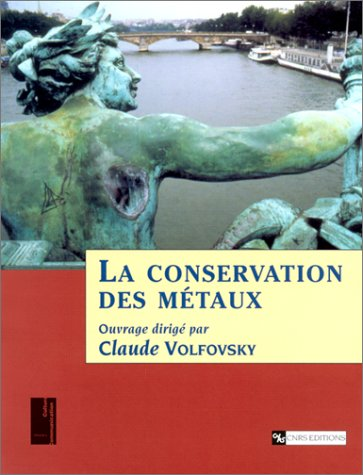 La conservation des métaux par Collectif