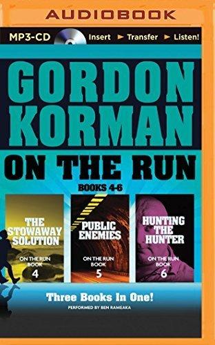 On the Run Books 4-6: The Stowaway Solution, Public Enemies, Hunting the Hunter (On the Run Series) by Gordon Korman (2015-08-25) (Stowaway Cds)