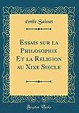 Essais sur la Philosophie Et la Religion au Xixe Siècle (Classic Reprint)