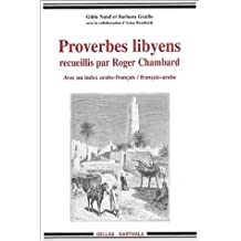 Proverbes libyens recueillis par Roger Chambard : Avec un index arabe-français/français-arabe