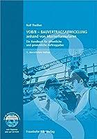 VOB/B - Bauvertragsabwicklung anhand von Musterformularen: Ein Handbuch für öffentliche und gewerbliche Auftraggeber.