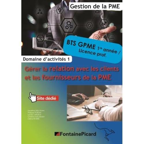 Domaine d'activités 1 Gérer la relation avec les clients et les fournisseurs de la PME BTS GPME 1re et 2e années, Licences professionnelles
