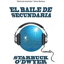 El baile de secundaria (Spanish Edition)