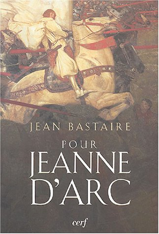 Pour Jeanne d'Arc : Portrait d'une insurgée