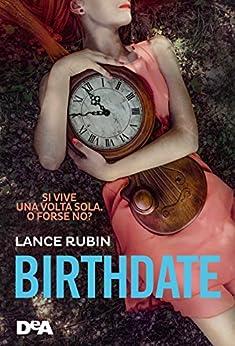 Birthdate di [Rubin, Lance]