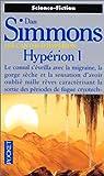 Les Cantos d'Hypérion, Tome 1 - Hypérion I - Pocket - 06/11/1998