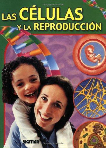 Celulas y reproduccion/Cells and Reproduction (Cuerpo y Salud/Body and Health)